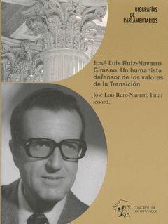 JOSÉ LUIS RUIZ-NAVARRO GIMENO. UN HUMANISTA DEFENSOR DE LOS VALORES DE LA TRANSI