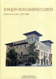JOAQUÍN RUIZ-GIMÉNEZ CORTES. DIARIOS DE UNA VIDA. 1979-1988