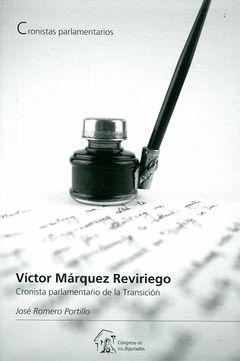 VICTOR MÁRQUEZ REVIRIEGO. CRONISTA PARLAMENTARIO DE LA TRANSICIÓN