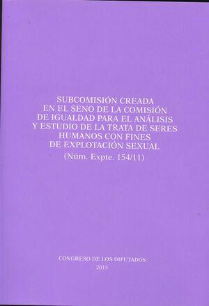 INFORME DE LA SUBCOMISIÓN CREADA EN EL SENO DE LA COMISIÓN DE IGUALDAD PARA EL A