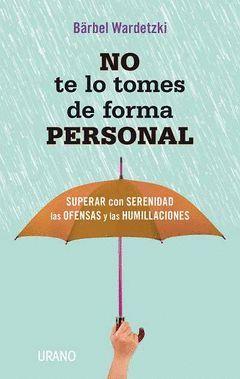 NO TE LO TOMES DE FORMA PERSONAL.URANO-RUST