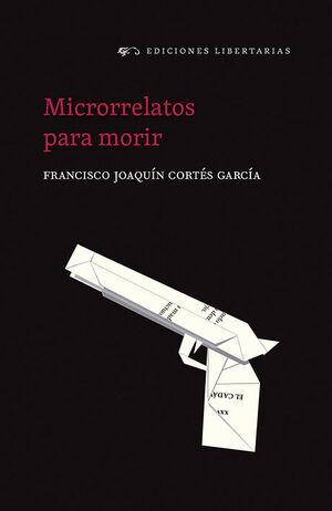 MICRORRELATOS PARA MORIR