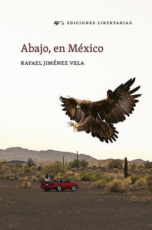 ABAJO, EN MÉXICO