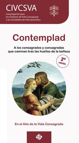 CONTEMPLAD.A LOS CONSAGRADOS Y CONSAGRADAS