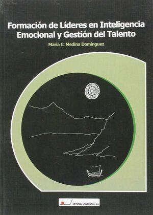 FORMACIÓN DE LÍDERES EN INTELIGENCIA EMOCIONAL Y GESTIÓN DEL TALENTO