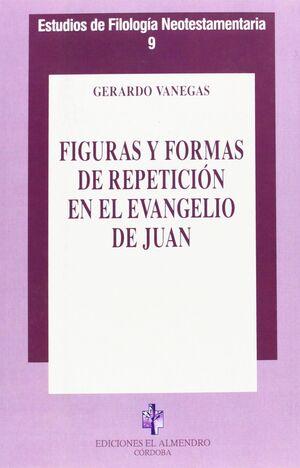FIGURAS Y FORMAS DE REPETICION EN EL EVANGELIO DE JUAN