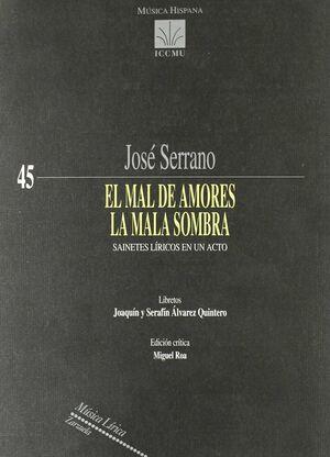 MAL DE AMORES, EL/LA MALA SOMBRA