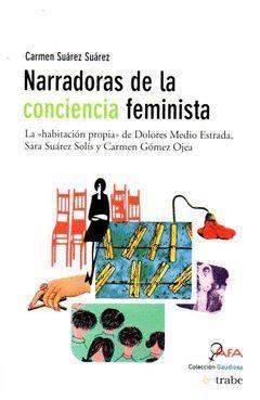 NARRADORAS DE LA CONCIENCIA FEMINISTA (2ªED.)