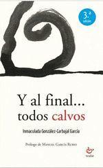 Y AL FINAL TODOS CALVOS