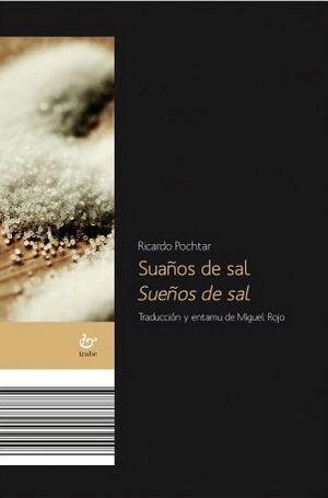 SUAÑOS DE SAL / SUEÑOS DE SAL