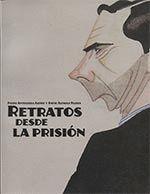 RETRATOS DESDE LA PRISIÓN