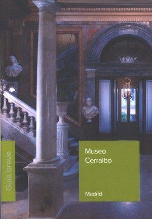MUSEO CERRALBO. GUÍA BREVE
