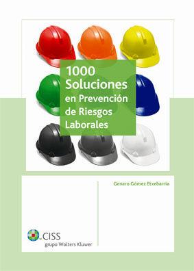 1000 SOLUCIONES EN PREVENCION DE RIESGOS LABORALES
