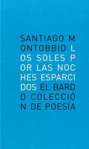 SOLES POR LAS NOCHES ESPARCIDOS,LOS