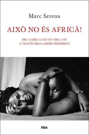 AIXÒ NO ÉS AFRICÀ!RBA-197.RUST