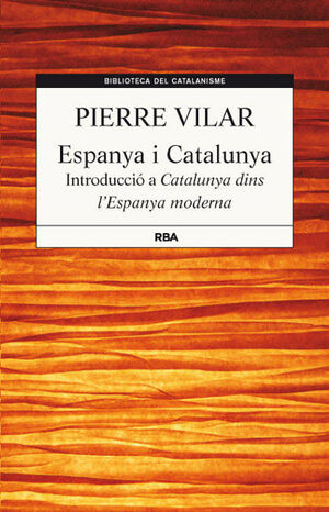 ESPANYA I CATALUNYA. RBA (BIBLIOTECA DEL CATALANISME)-DURA