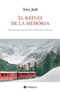 REFUGI DE LA MEMÒRIA,EL. LA MAGRANA-RUST