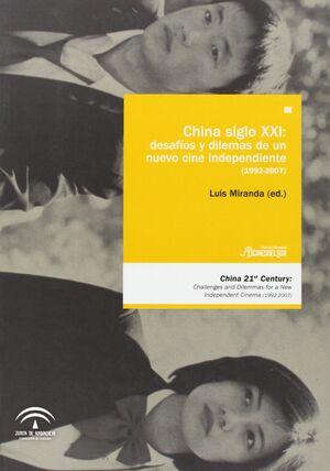 CHINA SIGLO XXI: DESAFIOS Y DILEMAS DEL NUEVO CINE INDEPENDI