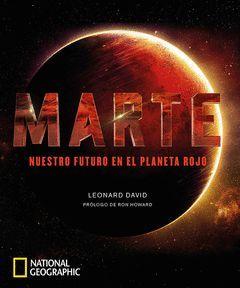 MARTE.NUESTRO FUTURO EN EL PLANETA ROJO.RBA