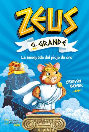 ZEUS EL GRANDE-001. LA BÚSQUEDA DEL PIOJO DE ORO
