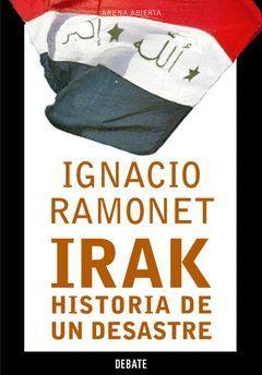 IRAK.HISTORIA DE UN DESASTRE.DEBATE-RUST