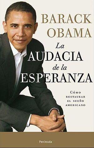 AUDACIA DE LA ESPERANZA,LA.ED2009 (3ªEDIC).PENINSULA-RUST