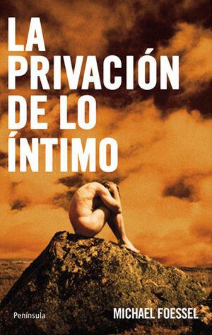 PRIVACIÓN DE LO ÍNTIMO,LA.PENINSULA-378-RUST
