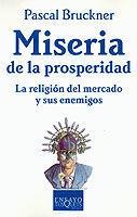 MISERIA DE LA PROSPERIDAD.ENSAYO-TQ-51