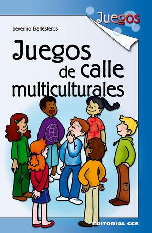 JUEGOS DE CALLE MULTICULTURALES.CCS