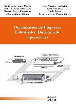 ORGANIZACION DE EMPRESAS INDUSTRIALES. DIRECCION DE OPERACIONES