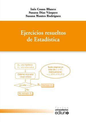 EJERCICIOS RESUELTOS DE ESTADISTICA   *** EDIUNO ***