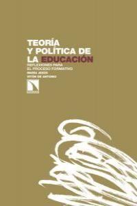 TEORÍA Y POLÍTICA DE LA EDUCACIÓN.CATARATA