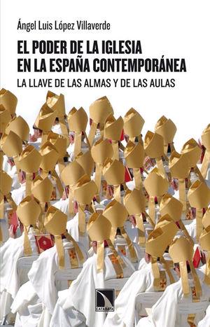 PODER DE LA IGLESIA EN LA ESPAÑA CONTEMPORÁNEA,EL. CATARATA-430