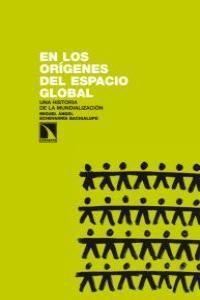EN LOS ORÍGENES DEL ESPACIO GLOBAL