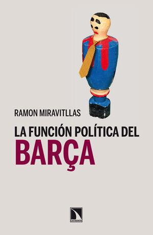 FUNCIÓN POLÍTICA DEL BARÇA,LA. CATARATA-433-RUST