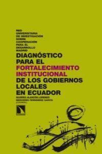 DIAGNÓSTICO PARA EL FORTALECIMIENTO INSTITUCIONAL DE LOS GOBIERNOS LOCALES EN EC