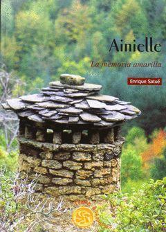 AINIELLE, LA MEMORIA AMARILLA.PRAMES