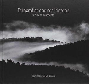 FOTOGRAFIAR CON MAL TIEMPO.PRAMES