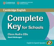 COMPLETE KEY FOR SCHOOLS. CLASS AUDIO CDS