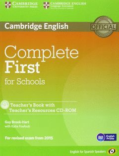 COMPLETE FIRST FOR SCHOOLS FOR SPANIS SPEAKERS TEACHERS BOOK