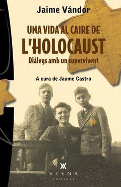 UNA VIDA AL CAIRE DE L'HOLOCAUST