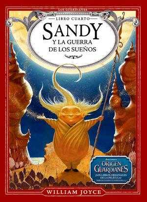 ELS GUARDIANS 4: SANDY I LA GUERRA DELS SOMNIS