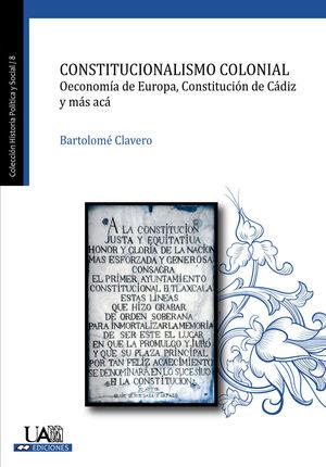 CONSTITUCIONALISMO COLONIAL