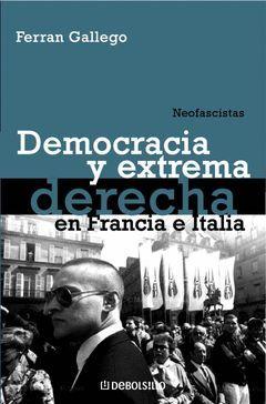 DEMOCRACIA Y EXTREMA DERECHA EN FRANCIA E ITALIA-DE BOLS-190