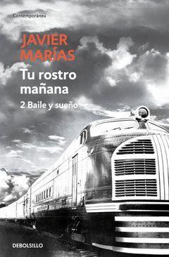 TU ROSTRO MAÑANA. 2 BAILE Y SUEÑO