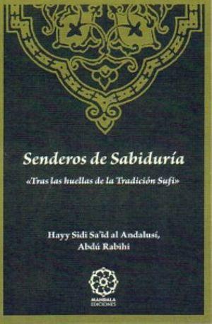 SENDEROS DE SBIDURÍA