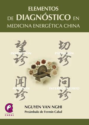 ELEMENTOS DE DIAGNÓSTICO EN MEDICINA ENERGÉTICA CHINA