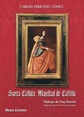 SANTA CASILDA: MAJESTAD DE CASTILLA