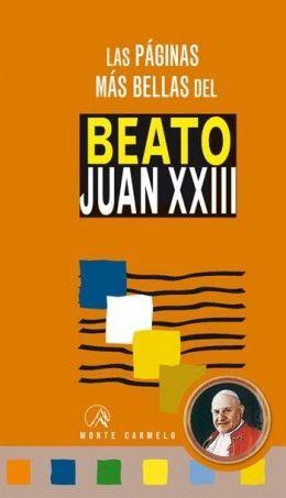 BEATO JUAN XXIII, LAS PAGINAS MAS BELLAS DEL