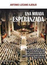 UNA MIRADA ESPERANZADA-LA IGLESIA CATOLICA A LOS 50 AÑOS DE